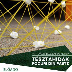 Virtuális Bolyai Egyetem (VBE): Gobesz Ferdinánd-Zsongor - Tésztahidak