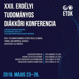 XXII. Erdélyi Tudományos Diákköri Konferencia ETDK