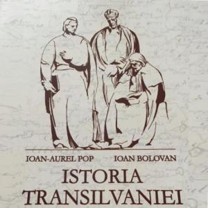 """Lansarea volumului """"Istoria Transilvaniei"""" de Ioan-Aurel Pop și Ioan Bolovan, ediția a II-a, revăzută, adăugită și ilustrată"""