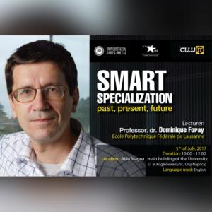 """Conferinţa """"Smart Specialisation: Past, Present, Future"""", desfășurată la UBB"""