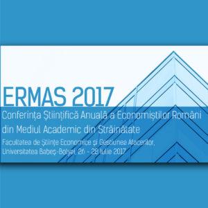 A patra ediție a Conferinței ERMAS 2017 (26 - 28 iulie 2017)