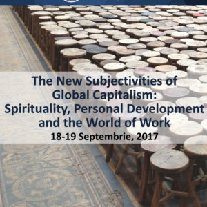 "Conferința internațională ""The New Subjectivities of Global Capitalism: Spirituality, Personal Development and the World of Work"" are loc la UBB"