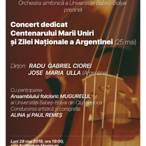 Concert simfonic extraordinar  dedicat Centenarului Marii Uniri şi Zilei Naţionale a Argentinei