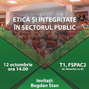 """Dezbatere pe tema """"Etică și Integritate în Sectorul Public"""", la FSPAC"""