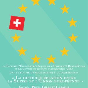 """Conferinţa """"La difficile relation entre la Suisse et l'Union Européenne"""", organizată la UBB"""