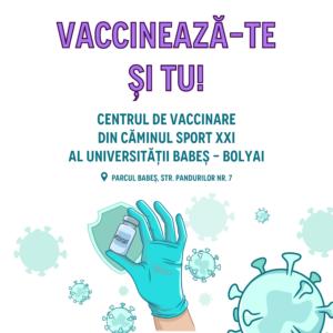 Centru de testare și vaccinare împotriva COVID-19, organizat la UBB